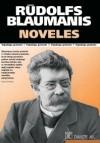 Noveles - Rūdolfs Blaumanis, G. Krievins