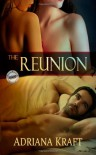 The Reunion - Adriana Kraft