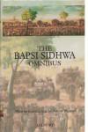 The Bapsi Sidhwa Omnibus - Bapsi Sidhwa