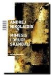 Mimesis i drugi skandali - Andrej Nikolaidis