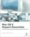 Apple Training Series: Mac OS X Support Essentials (Apple Training) - Owen Linzmayer