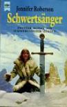 Schwertsänger (Schwerttänzer-Zyklus Band 2) - Jennifer Roberson