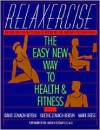 Relaxercise: The Easy New Way to Health and Fitness - David Zemach-Bersi, David Zemach-Bers