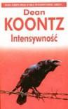 Intensywność - Dean Koontz