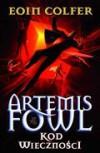 Artemis Fowl. Kod wieczności - Colfer Eoin