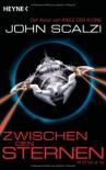 Zwischen den Sternen - John Scalzi