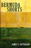 Bermuda Shorts - James J. Patterson
