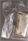Carrying the Body: A Novel - Dawn Raffel