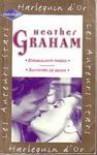 Ensorcelante Passion / Souvenirs de Braise - Heather Graham