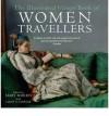 Illustrated Virago Book of Women Travellers - M. Morris