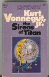 The Sirens of Titan - Kurt Vonnegut Jr.