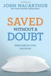 Saved Without a Doubt - John F. MacArthur Jr.