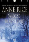 Wilcze przesilenie - Anne Rice