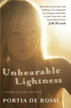 Unbearable Lightness: A Story of Loss and Gain - Portia de Rossi