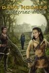 Dark Houses (Nomads' Land) - Catherine Dale