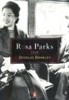 Rosa Parks: A Life - Douglas Brinkley