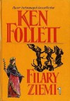 Filary Ziemi tom I - Ken Follett
