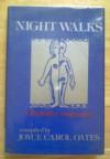 Nightwalks - Joyce Carol Oates