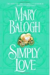 Simply Love (Simply Quartet #2) - Mary Balogh