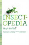 The Illustrated Insectopedia - Hugh Raffles