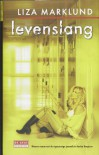 Levenslang (Annika Bengtzon, #7) - Liza Marklund, Ina Sassen