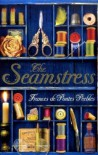 The Seamstress - Frances De Pontes Peebles