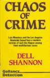 Chaos of Crime - Dell Shannon