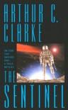 The Sentinel - Arthur C. Clarke