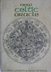 The New Celtic Oracle - Nigel Jackson, Nigel Pennick