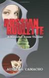 Russian Roulette - Austin S. Camacho