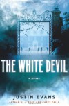 The White Devil - Justin Evans