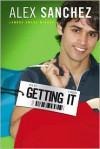 Getting It - Alex Sanchez