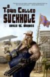 A Town Called Suckhole - David W. Barbee