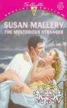 Mysterious Stranger (Silhouette, Special Edition, No. 1130) - Susan Mallery