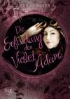 Die Erfindung der Violet Adams (Gebunden) - Lev A.C. Rosen, Hanne Hammer
