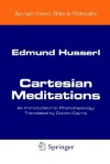Cartesian Meditations: An Introduction to Phenomenology - Edmund Husserl