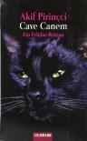 Cave Canem. Ein Felidae- Roman. - Akif Pirinçci