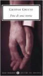 Fine di una storia - Graham Greene