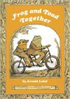 Frog and Toad Together - Arnold Lobel