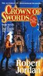 A Crown of Swords - Robert    Jordan