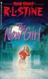 The New Girl  - R.L. Stine