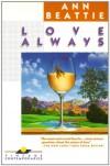 Love Always - Ann Beattie