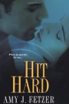 Hit Hard - Amy J. Fetzer