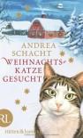 Weihnachtskatze gesucht - Andrea Schacht