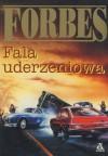 Fala uderzeniowa - Colin Forbes