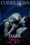 Dark Love - Claudy Conn