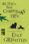 Ruth's First Christmas Tree - Elly Griffiths