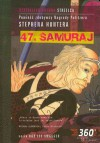 47 samuraj - Stephen Hunter