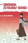 Sayonara, Zetsubou-Sensei: The Power of Negative Thinking Volume 6 - Koji Kumeta