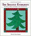 The Solstice Evergreen: History, Folklore and Origins of the Christmas Tree - Sheryl Ann Karas